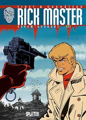 Rick Master Gesamtausgabe, Band 12 (Splitter)