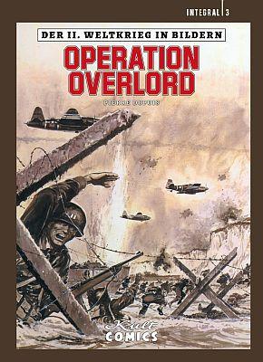 Der II. Weltkrieg in Bildern, Band 3 (Kult Comics)