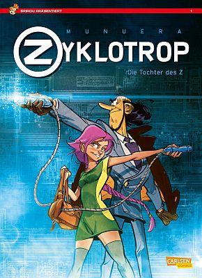 Zyklotrop: Die Tochter des Z (Carlsen)