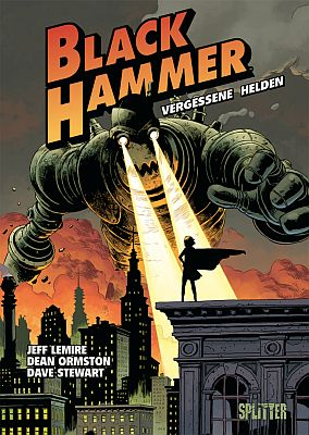 Black Hammer, Band 1 (Splitter)