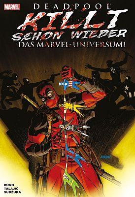 Deadpool killt schon wieder das Marvel-Universum! (Panini)