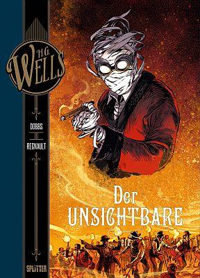 H.G. Wells: Der Unsichtbare, Band 2 (Splitter)