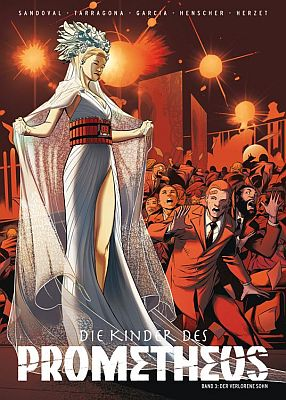 Die Kinder des Prometheus, Band 3 (Panini)