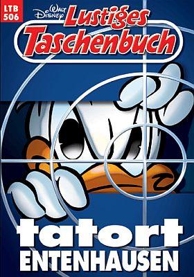 Lustiges Taschenbuch, Band 506: Tatort Entenhausen (Ehapa)