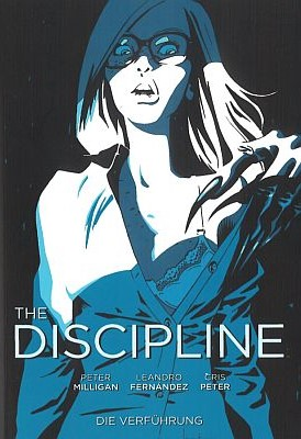 The Discipline, Band 1 (Panini)