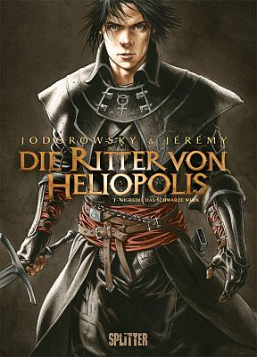 Die Ritter von Heliopolis, Band 1 (Splitter)