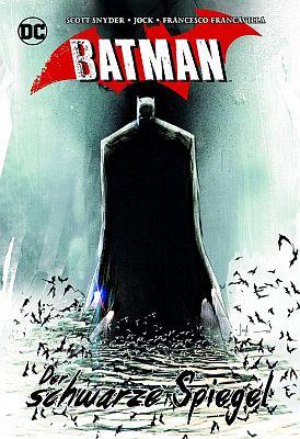 Batman: Der schwarze Spiegel (Panini)