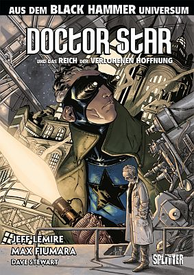Black Hammer: Doctor Star (Splitter)