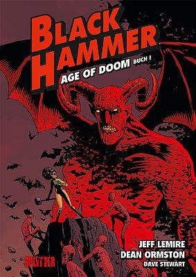 Black Hammer, Band 3: Age of Doom (Splitter)