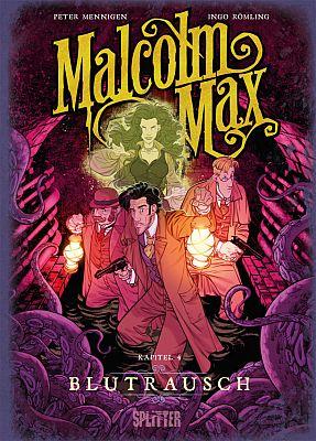 Malcolm Max, Band 4 (Splitter Verlag)