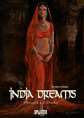 India Dreams, Zweiter Zyklus (Splitter)