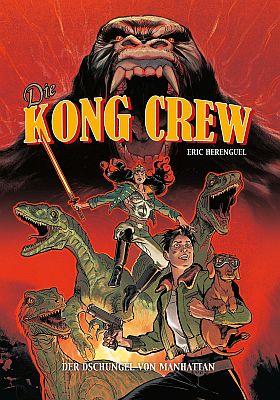 Die Kong Crew, Band 1 (Panini)