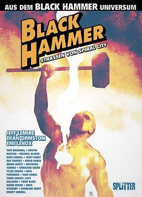 Black Hammer: Straßen von Spiral City (Splitter)