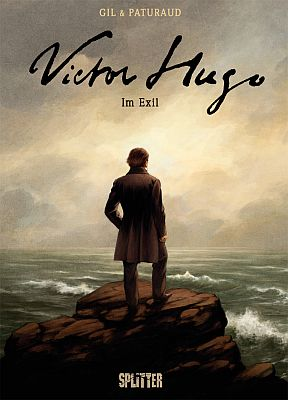 Victor Hugo – Im Exil (Splitter)
