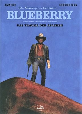 Eine Hommage an Leutnant Blueberry, Band 1: Das Trauma der Apachen (Egmont Comic Collection)