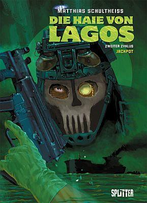 Die Haie von Lagos, Band 6 (Splitter)