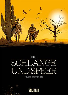 Schlange und Speer, Band 1 (Splitter)