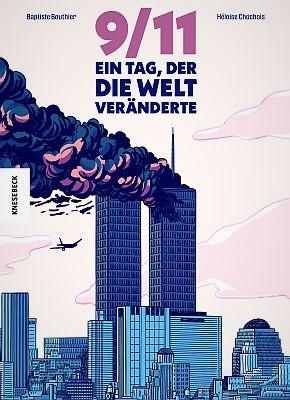 9/11 - Ein Tag, der die Welt veränderte (Knesebeck Verlag)