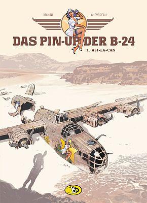 Das Pin-Up der B-24, Band 1 (Bunte Dimensionen)