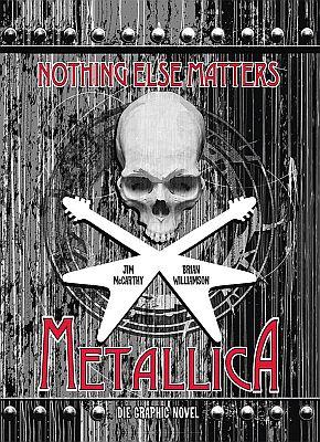 Metallica: Nothing Else Matters (Panini)