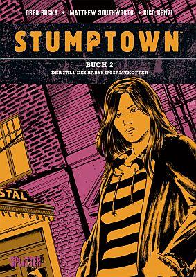 Stumptown, Band 2 (Splitter)