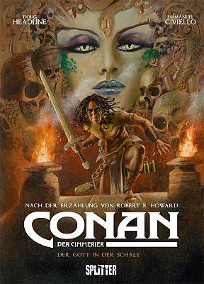 Conan der Cimmerier, Band 11: Der Gott in der Schale (Splitter Verlag)
